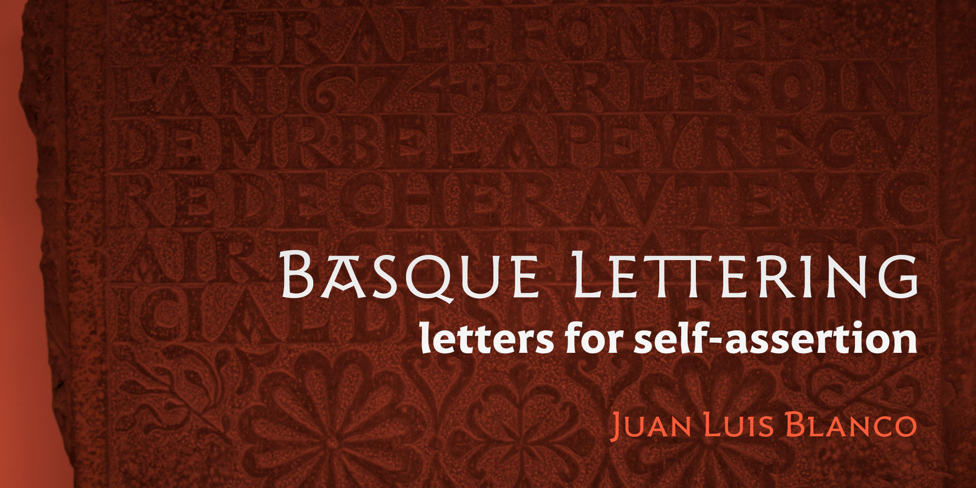 Basque Lettering: Letters for Self-Assertion
