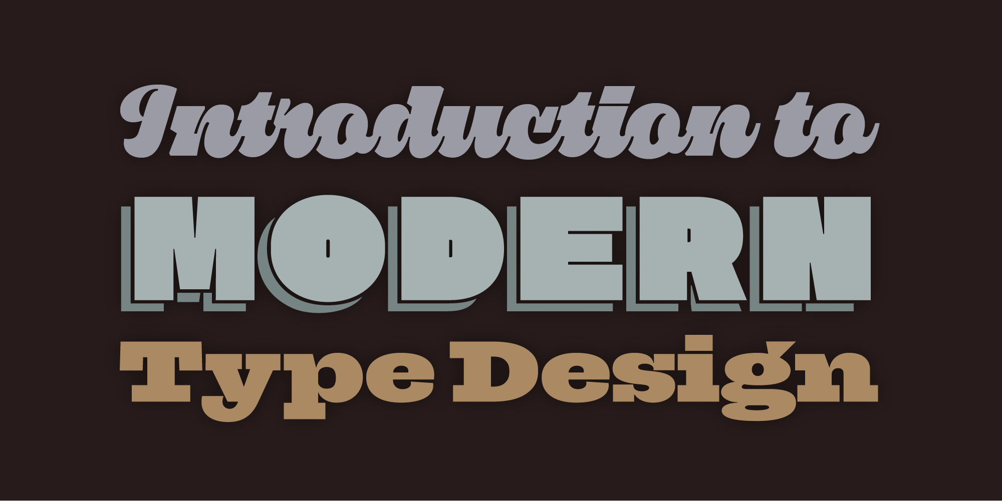 Introduction to Modern Type Design