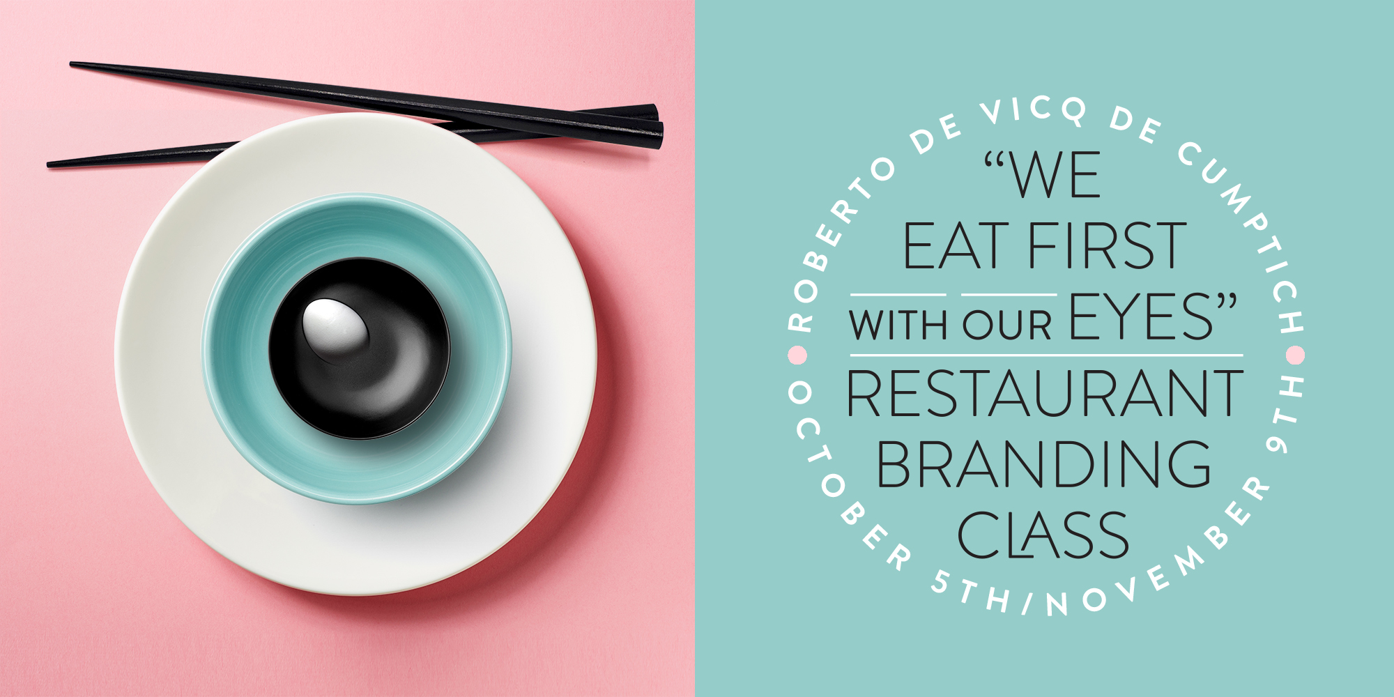 Restaurant Branding: We Eat First With Our Eyes