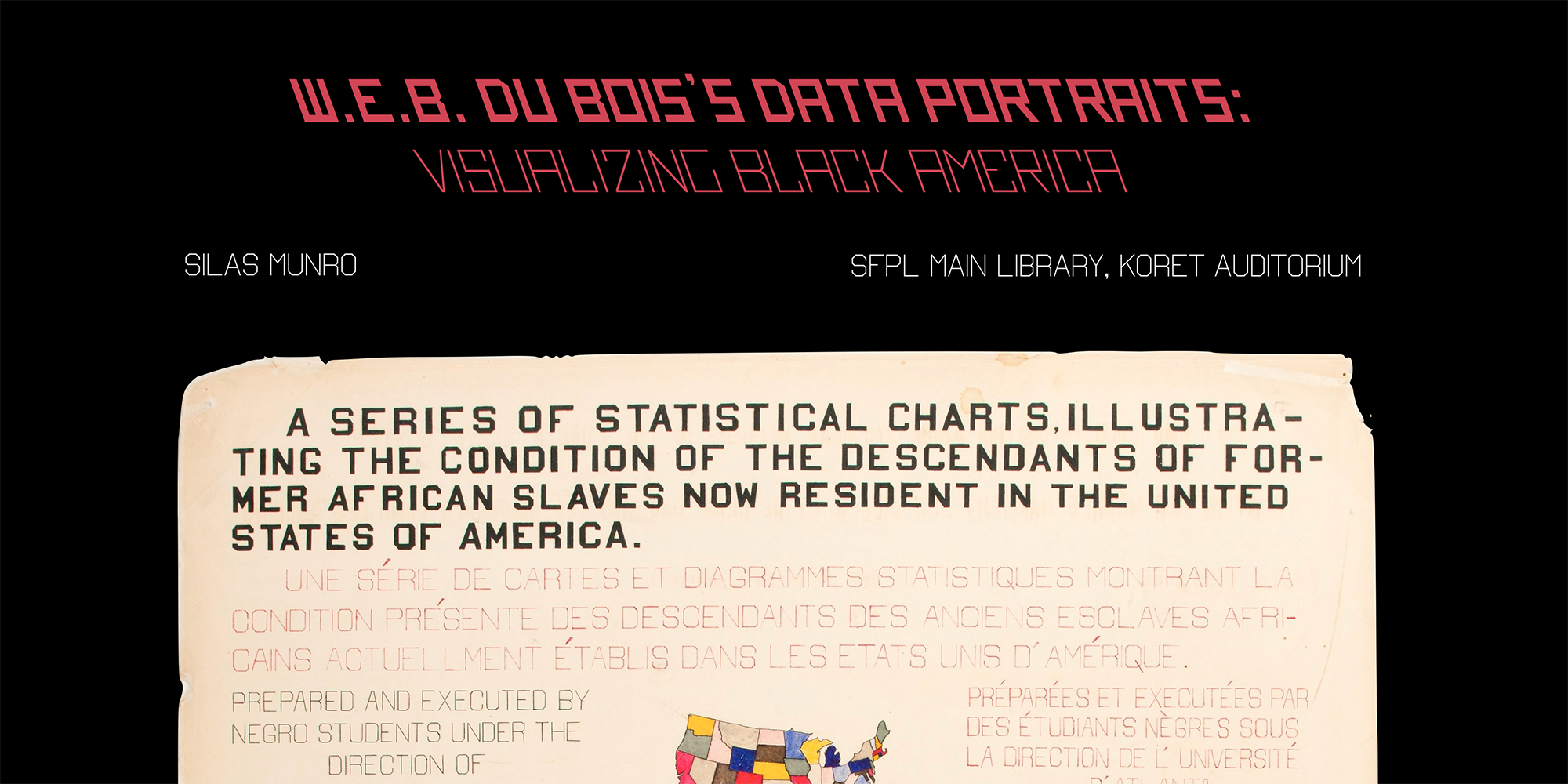 W.E.B. Du Bois's Data Portraits: Visualizing Black America