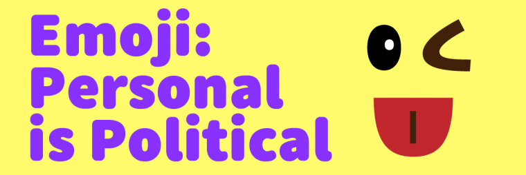 Emoji: Personal is Political