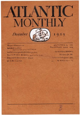 While busy with whole-book commissions, Dwiggins continued to create display lettering and entire formats for various magazines and journals, including this cover sketch for Atlantic Monthly, December 1929.
