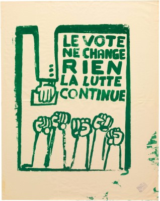 Atelier Populaire poster: Le Vote Ne Change; La Lutte Continue (The Vote Changes Nothing; The Fight Continues)