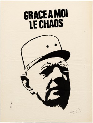Atelier Populaire poster: Grace A Moi, Le Chaos (Thanks to Me, Chaos)