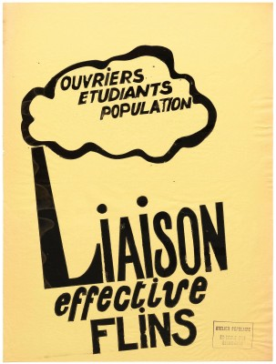 Atelier Populaire poster: Ouvriers Etudiants Population. Liaison Effective Flins. (Workers, Students, People. Effective Meeting Flins.)