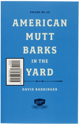 Cover of Emigre #68: American Mutt Barks in the Yard, 2005.