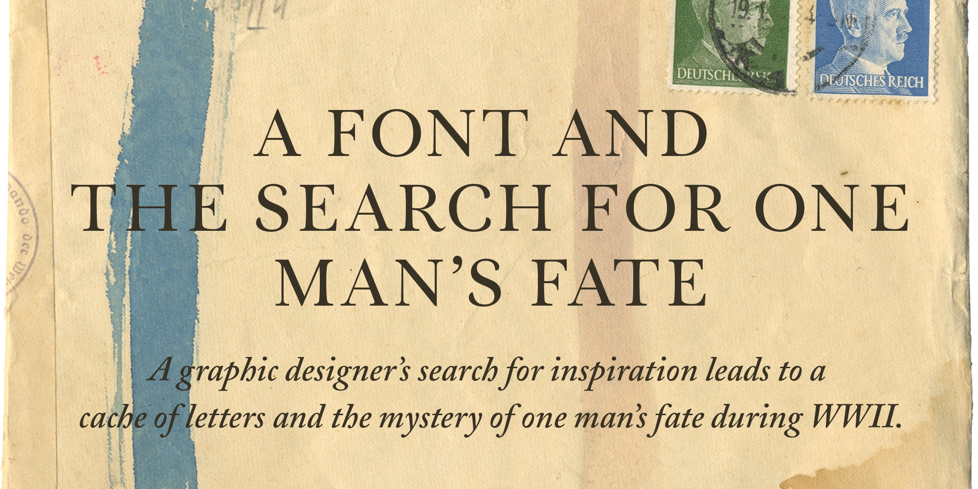 A Font and the Search for One Man's Fate