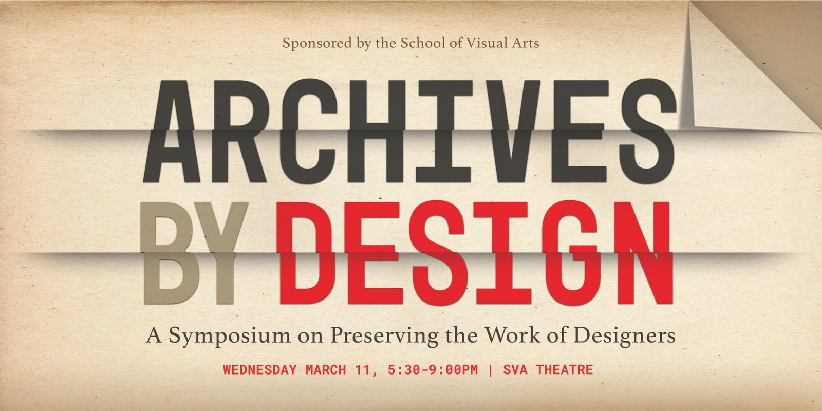 <del>Archives by Design: Preserving the Work of Designers</del> (postponed)
