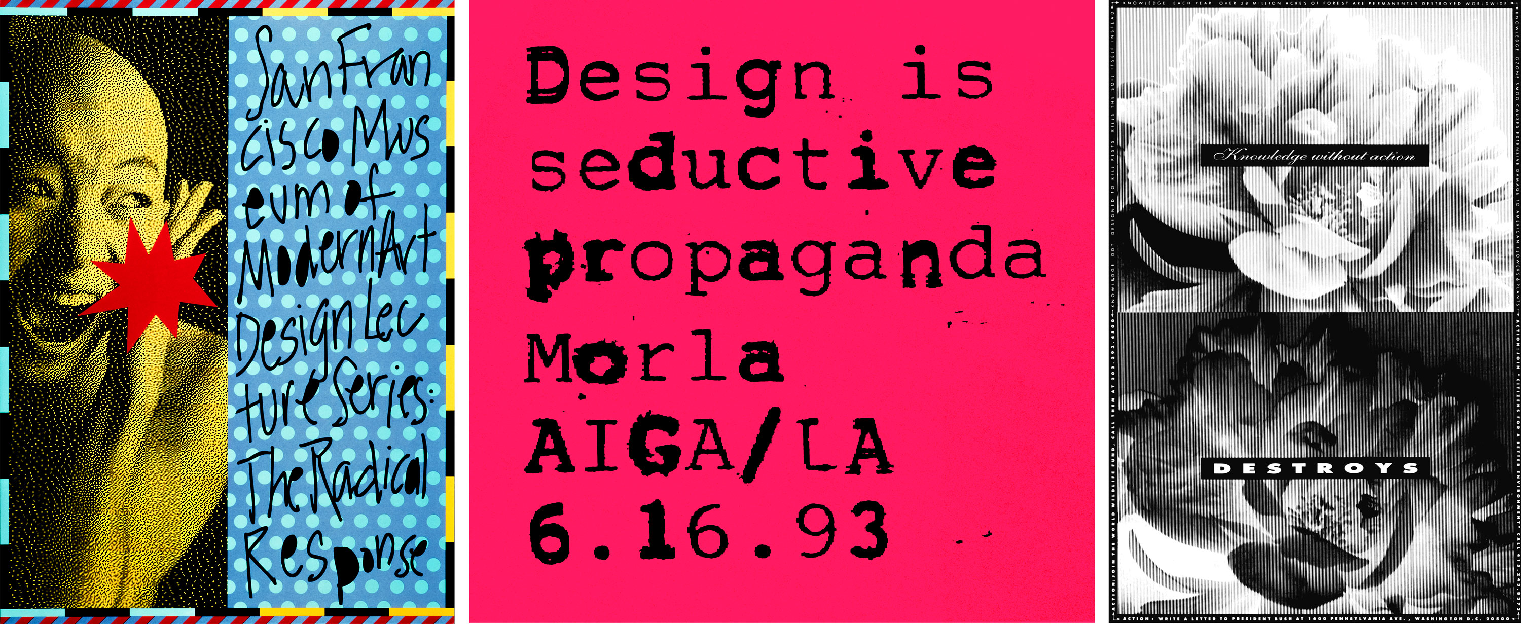 Left to Right: AIGA for SFMOMA Lecture Series; Morla Design Lecture for AIGA Los Angeles (cropped); Environmental Poster for AIGA