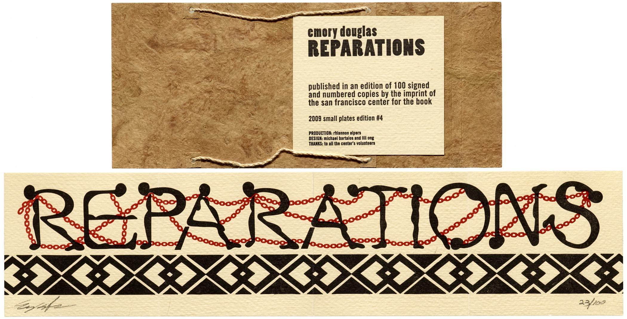 Emory Douglas, Michael Bartalos, and Lili Ong, Reparations, 2009.
