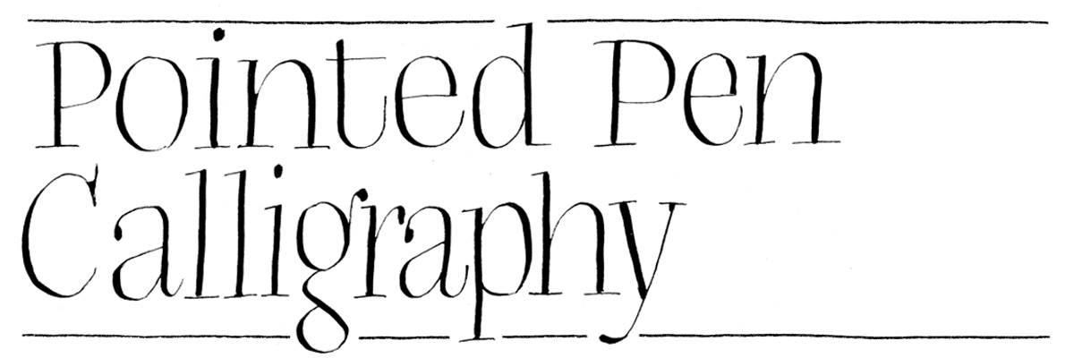 Pointed Pen Calligraphy for Beginners