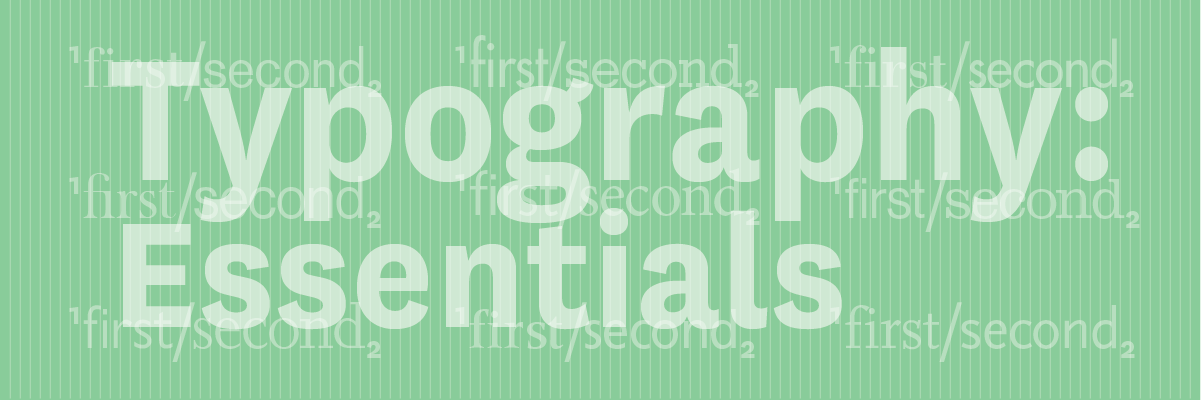 Typography: Essentials